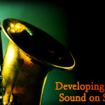 Developing a personal sound on saxophone